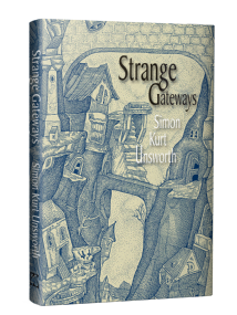 Strange Gateways [Hardcover] Simon Kurt Unsworth